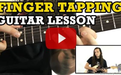 Guitar Finger Tapping – How To Sound Great… Fast!
