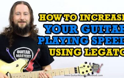 How To Increase Guitar Playing Speed Using Legato