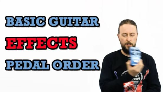 Basic Guitar Effects Pedal Order
