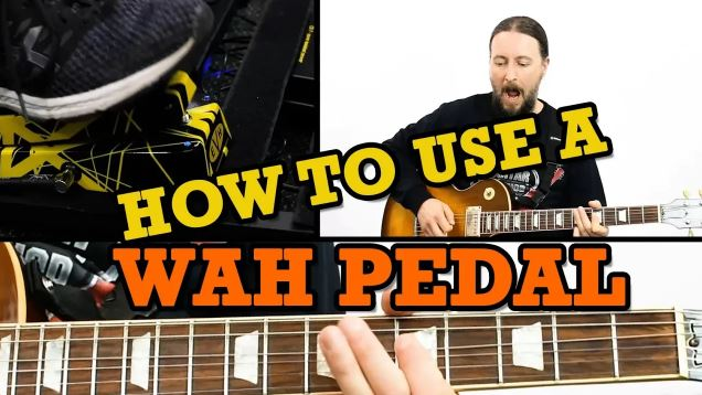 How To Use A Wah Pedal