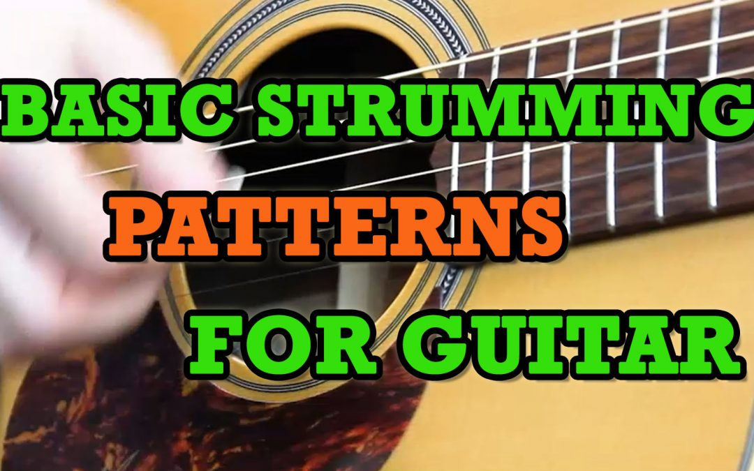 Basic Strumming Patterns For Guitar