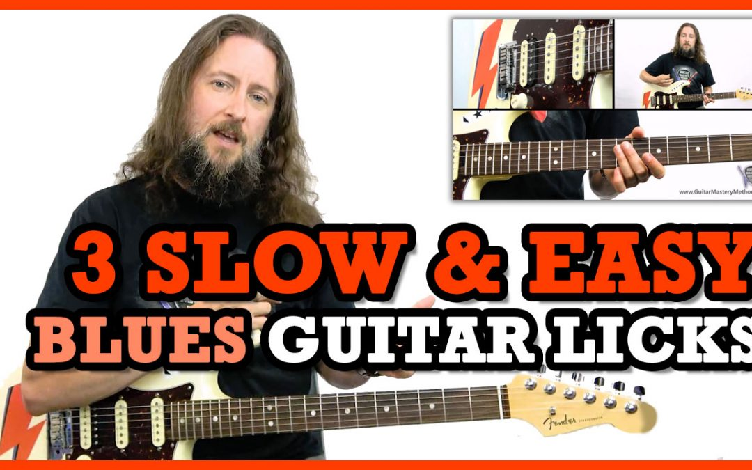 3 Slow and Easy Blues Guitar Licks