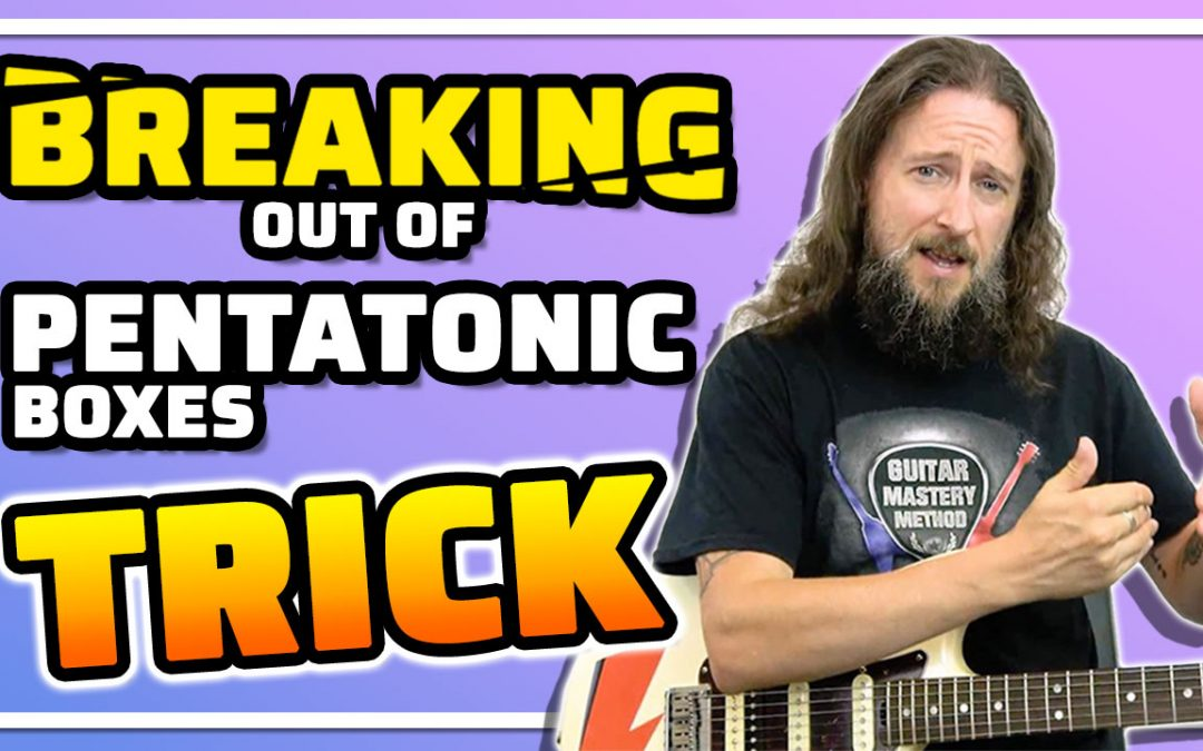 Use This Trick To Break Out Of Pentatonic Scale Boxes On Guitar