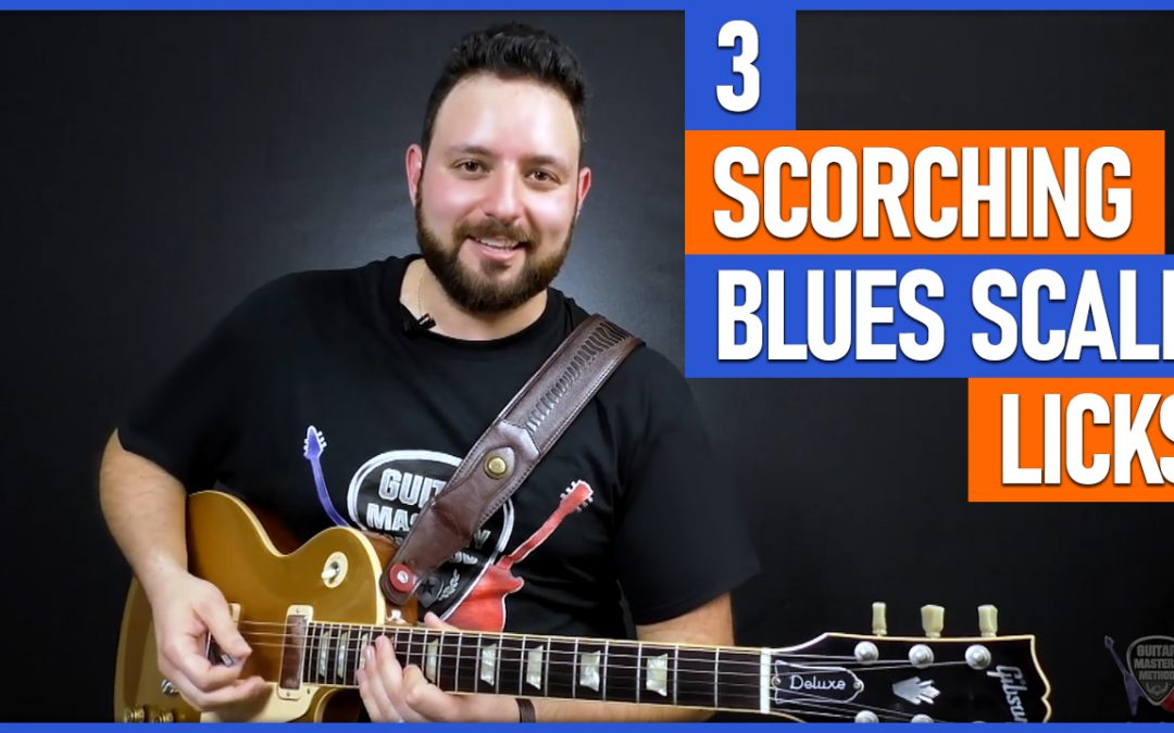 3 Scorching Blues Scale Guitar Licks