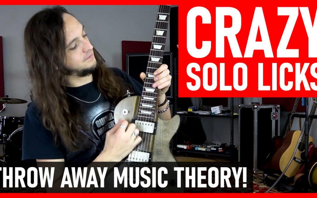 CRAZY Guitar Solo Licks (Throw Music Theory Away!)